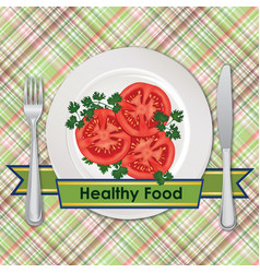 Healthy food sign slice tomatoes salad on plate vector