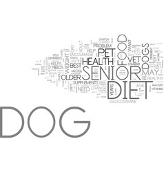 Is there a difference in a senior dog diet text vector