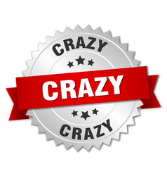 crazy round isolated silver badge vector image vector image