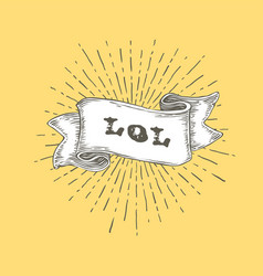 lol lol text on vintage hand drawn ribbon graphic vector image