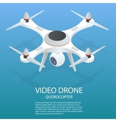 Drone isometric Drone EPS Drone quadrocopter 3d vector image vector image