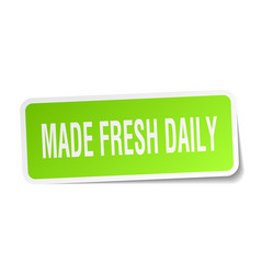 Made fresh daily square sticker on white vector