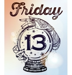Friday 13 numerals in a crystal ball vector