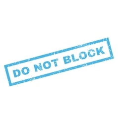 Do not block rubber stamp vector