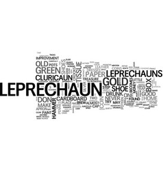 Is there a leprechaun in your garden text vector