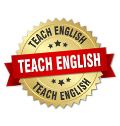teach english round isolated gold badge vector image