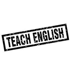 square grunge black teach english stamp vector image