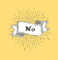 No no text on vintage hand drawn ribbon graphic vector