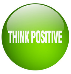 Think positive green round gel isolated push vector
