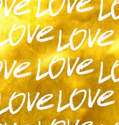 Seamless golden pattern of the word love vector