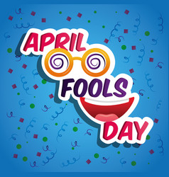 April fools day card crazy glasses and smiling vector