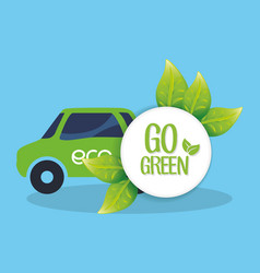 go green car transport nature vector image