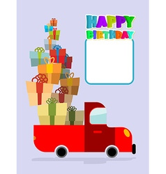 Happy birthday truck with gifts car and lots of vector