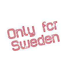 only for sweden rubber stamp vector image
