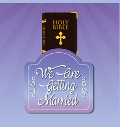 We are greeting married bible vector