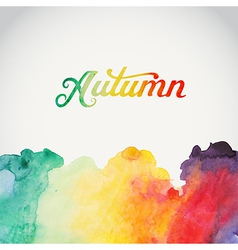 Autumn watercolor lettering abstract hand drawn vector