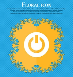 Power switch on turn on floral flat design on a vector
