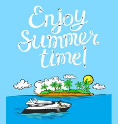 enjoy summer time lettering poster background vector image