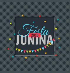 Festa junina 2016 celebration vector