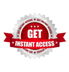 get instant access button vector image vector image