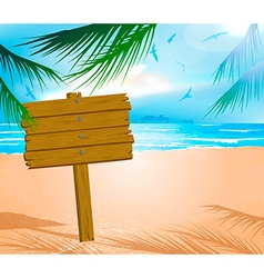 Wooden Sign on a Beach vector image