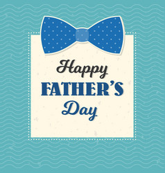 happy father day typographical in vintage style vector image