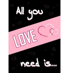 All you need is love black 22 vector