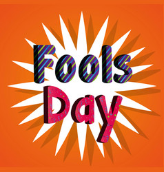 Fools day poster typographic text vector