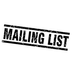 Square grunge black mailing list stamp vector