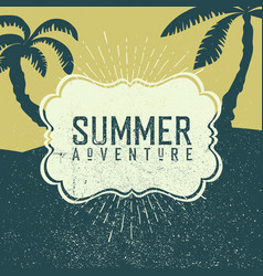 Summer adventures poster summer beach party poster vector