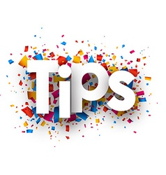 Tips sign vector