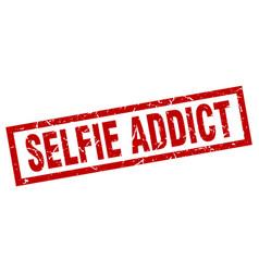 Square grunge red selfie addict stamp vector