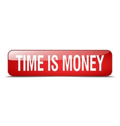 time is money red square 3d realistic isolated web vector image