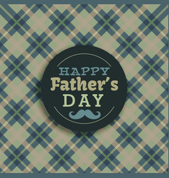 hapy fathers day background vector image