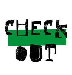 Checkout sticker stamp vector