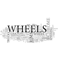 What s the hype about chrome wheels text word vector