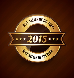 Best seller of the year 2015 golden label design vector