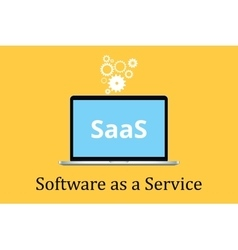 saas software as a service concept with laptop and vector image vector image