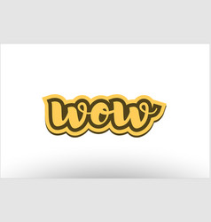wow yellow black hand written text postcard icon vector image vector image