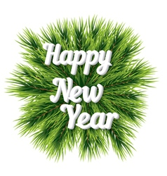 Happy new year lettering card with pine branch vector