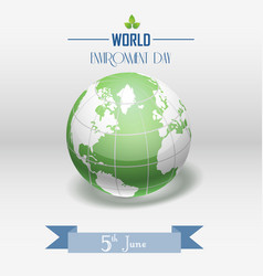 World environment day concept with shiny globe and vector