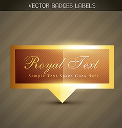Shiny royal label vector