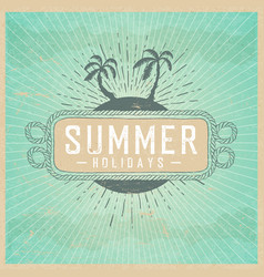 Summer holidays on vintage background with clouds vector