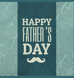 happy fathers day background with texture vector image