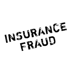 Insurance fraud rubber stamp vector