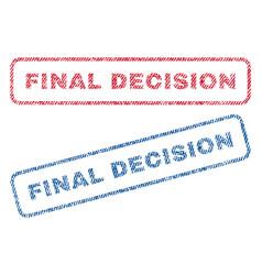 Final decision textile stamps vector
