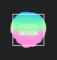 liquid color gradient covers fluid shapes vector image vector image