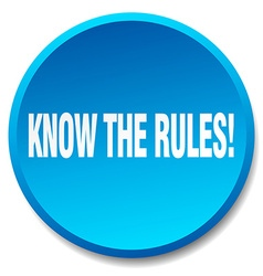 Know the rules blue round flat isolated push vector