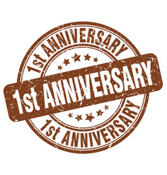 1st anniversary brown grunge stamp vector image vector image