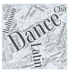 Ballroom dancing is making waves word cloud vector